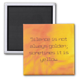 Magnet, Silence is not alwa...