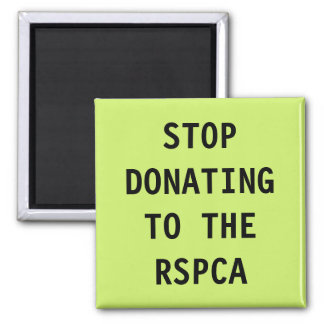 Magnet Stop Donating To The RSPCA