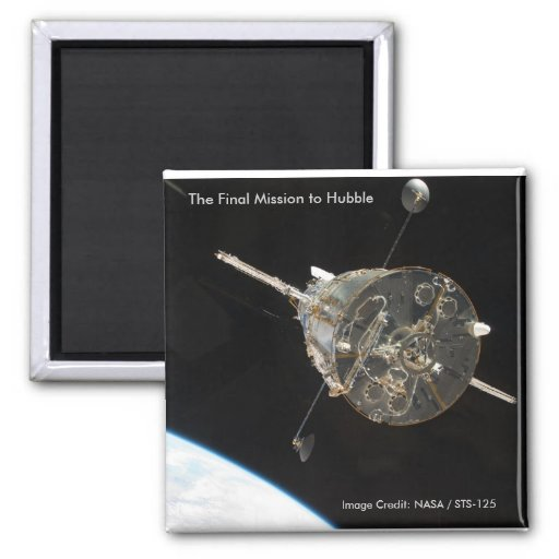 Magnet / The Final Mission to Hubble