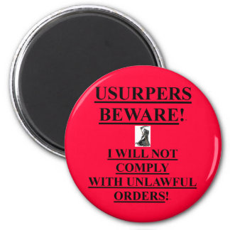 Magnet w/ Usupers Beware! / I will not comply