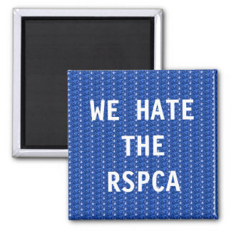 Magnet We Hate The RSPCA