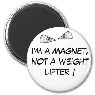 Magnet with a message for fridge, home or office