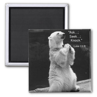 magnet with polar bear praying ask, seek, knock