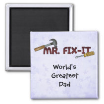 Magnet-World's Greatest Dad-Mr Fix it Magnet