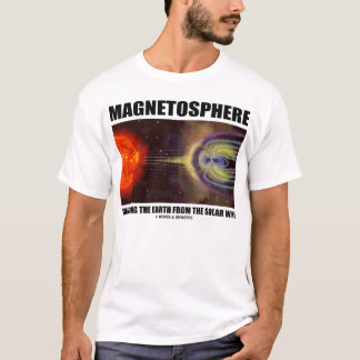 Magnetosphere Shielding Earth From Solar Wind T-Shirt
