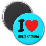 i [Love heart]  bhess katrina i [Love heart]  bhess katrina Magnets