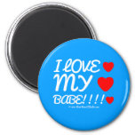 i love [Love heart]  my [Love heart]  babe!!!! [Love heart]  i love [Love heart]  my [Love heart]  babe!!!! [Love heart]  Magnets