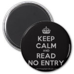 [Crown] keep calm and read no entry  Magnets