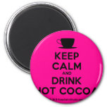 [Cup] keep calm and drink hot cocoa  Magnets