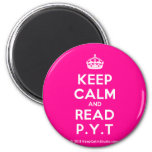 [Crown] keep calm and read p.y.t  Magnets