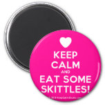 [Love heart] keep calm and eat some skittles!  Magnets