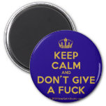 [Dancing crown] keep calm and don't give a fuck  Magnets