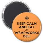 [Crown] keep calm and eat at wrapworks deli  Magnets
