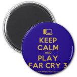 [Computer] keep calm and play far cry 3  Magnets