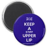 [UK Flag] keep a stiff upper lip  Magnets