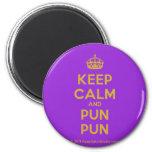 [Crown] keep calm and pun pun  Magnets
