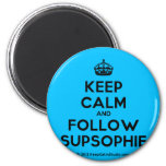 [Crown] keep calm and follow supsophie  Magnets