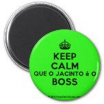 [Crown] keep calm que o jacinto é o boss  Magnets