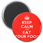 [Crown] keep calm and eat your food  Magnets