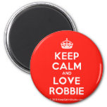 [Crown] keep calm and love robbie  Magnets