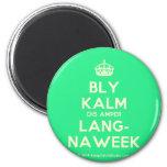 [Crown] bly kalm dis amper lang- naweek  Magnets
