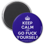 [Crown] keep calm and go fuck yourself  Magnets