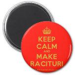 [Crown] keep calm and make racituri  Magnets