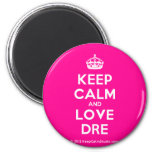 [Crown] keep calm and love dre  Magnets