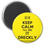 [UK Flag] keep calm i'll do it dreckly  Magnets