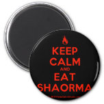 [Campfire] keep calm and eat shaorma  Magnets