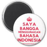 [Crown] saya bangga menggunakan bahasa indonesia  Magnets