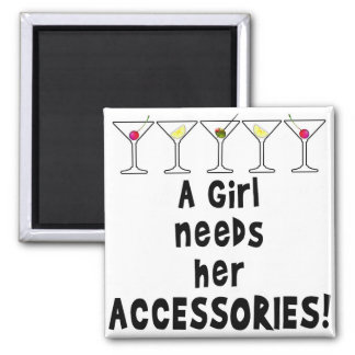 MAGNETS, A GIRL NEEDS HER ACCESSORIES MAGNET