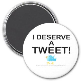 Magnets - I Deserve A Tweet