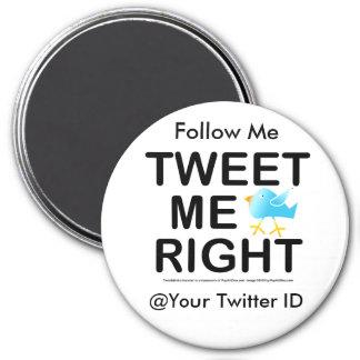 Magnets j- Tweet Me Right