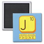 J JENNIFER'S PHONE  Magnets (more shapes)