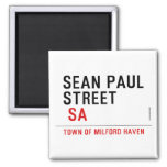 Sean paul STREET   Magnets (more shapes)