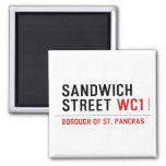 Sandwich Street  Magnets (more shapes)