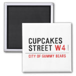 cupcakes Street  Magnets (more shapes)