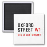 oxford street  Magnets (more shapes)