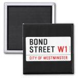 Bond Street  Magnets (more shapes)