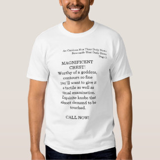 Magnificent Chest T T Shirt