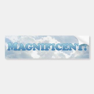 Magnificient  - Mult-Product Car Bumper Sticker