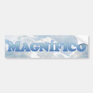 Magnifico (magnificient in Spanish) - Mult-Product Bumper Sticker
