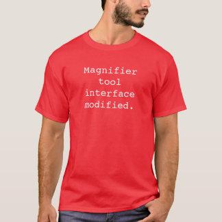 Magnifier tool interface modified T-Shirt