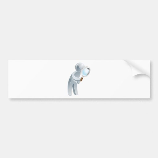 Magnifying glass silver man bumper stickers