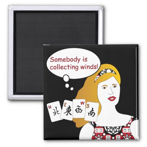 Mah Jongg Sayings Winds Magnet
