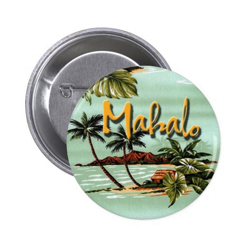 Mahalo Hawaiian Island Button