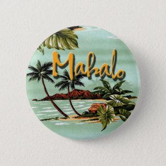 Mahalo Hawaiian Island Pinback Button