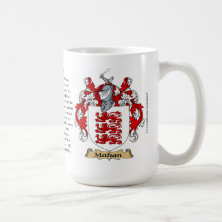 Mahan name, the Origin, the Meaning and the Crest Classic White Coffee Mug