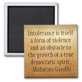 Mahatma Gandhi Intolerance Quote Magnet